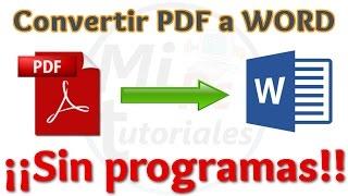 Tutorial Como Convertir PDF a Word GRATIS Sin Programas y en Pocos Segundos   Convertir PDF a Word