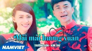 Mãi Mãi Hương Xuân - Trường Sơn ft Kim Thư [MV HD OFFICIAL]