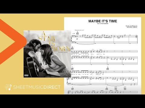 Maybe It's Time Sheet Music (from A Star Is Born) - Bradley Cooper - Piano, Vocal & Guitar