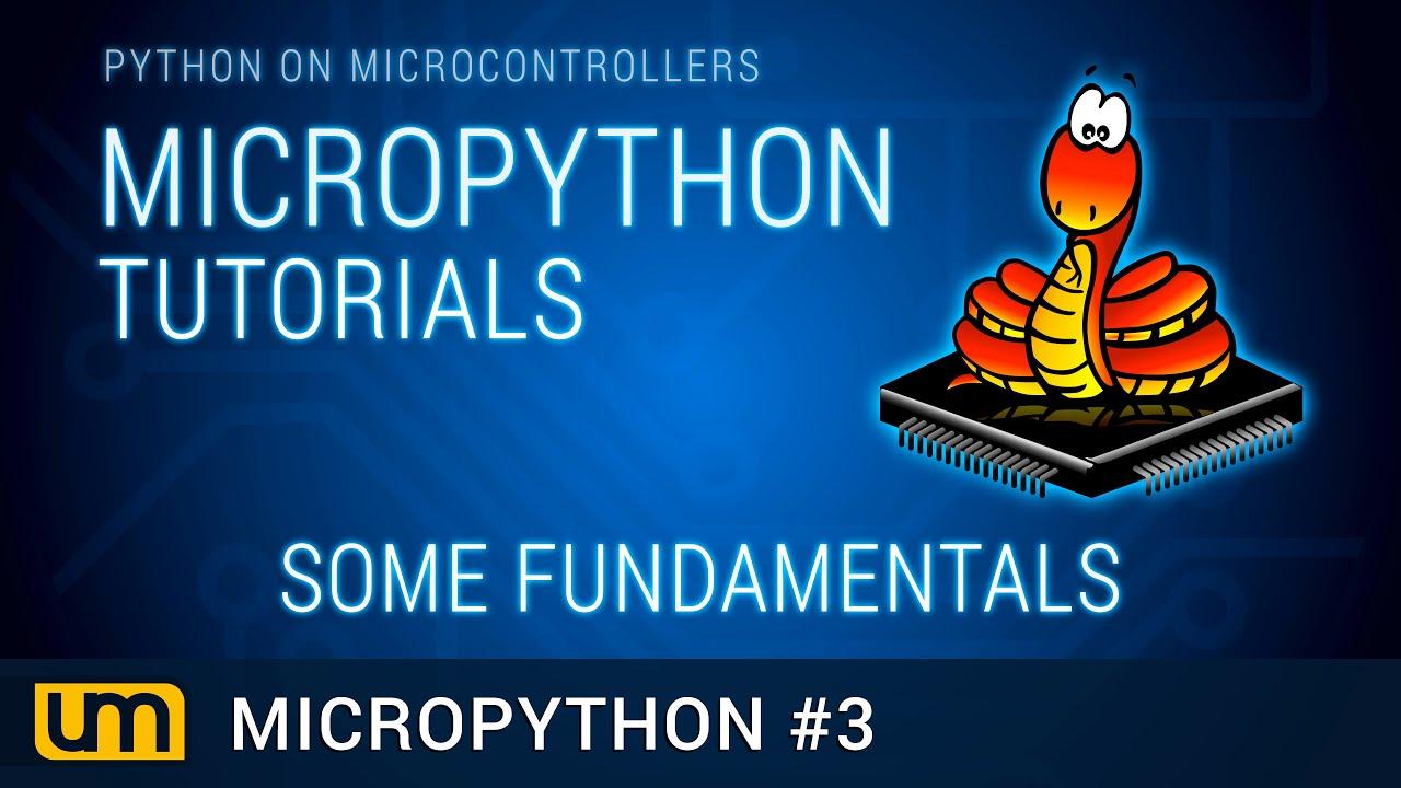 MicroPython #3 - Fundamentals