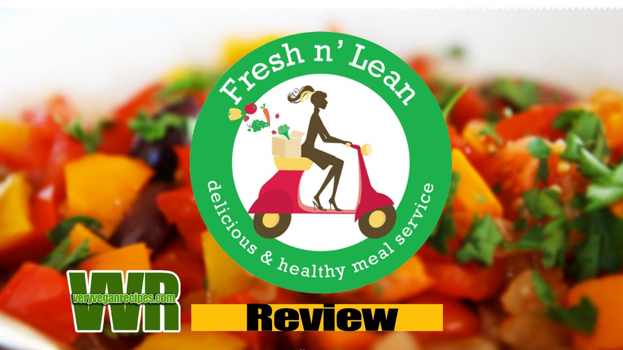 Fresh N Lean Vegan Meal Delivery Review Youtube