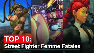 TOP 10: Street Fighter Femme Fatales