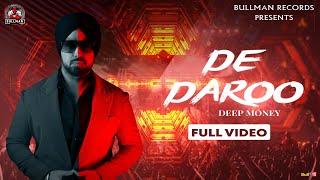 De Daroo (Deep Money) Mp3 Song Download
