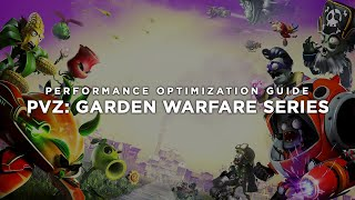 Plants vs. Zombies: Garden Warfare 1 / 2 - How to Reduce Lag and Boost & Improve Performance