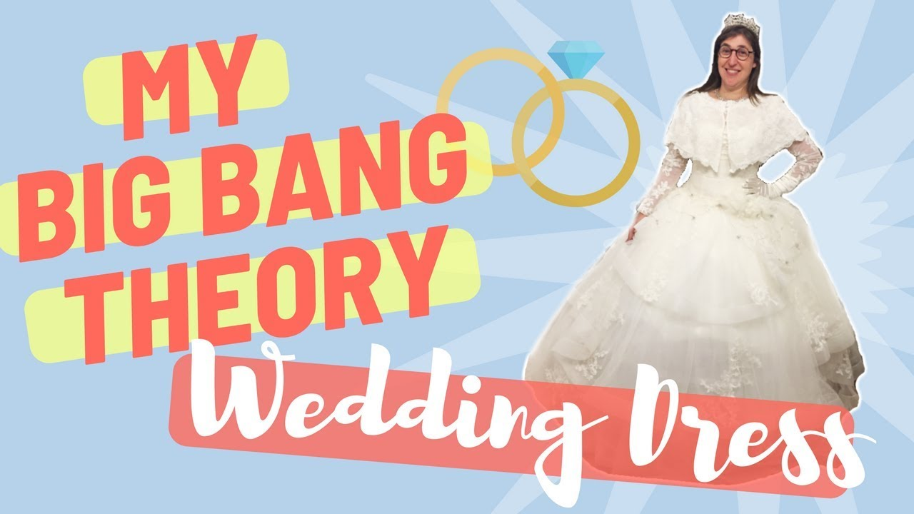b78a4531477 Big Bang Theory  Wedding Dress Shopping and Emotions