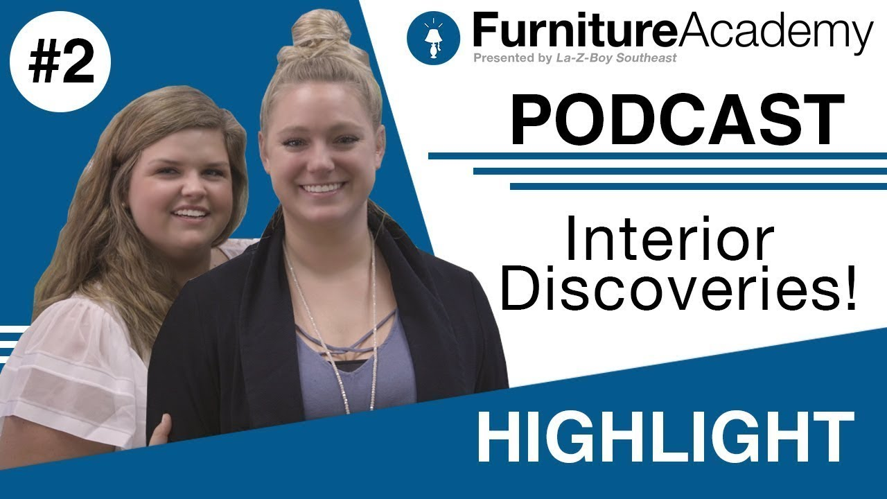 interior discoveries furniture academy podcast ep 2 highlight