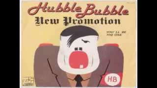 hubble bubble - new promotion 7