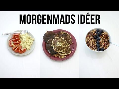 3 Morgenmads idéer