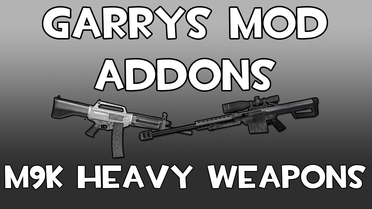 Pack De Armas - M9K Heavy Weapons
