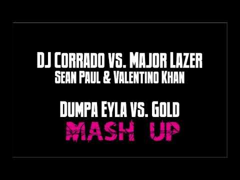 Valentino Khan & Sean Paul - Gold (Mashup vs. DJ Corrado - Dumpa Eyla)