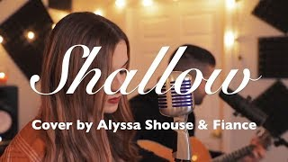 Top 10 Best Duet Covers of Shallow Lady Gaga A Star Is Born