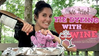 We Tried Tie Dying with Red Wine | Leftover Wine Hack - Reviewed