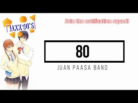 80 - Juan Paasa (Lyrics)