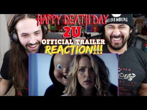 HAPPY DEATH DAY 2U – TRAILER REACTION!!!