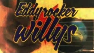 EDDY ROCKER WILLYS - DOUTOR VERSUS BARATA MALDITA