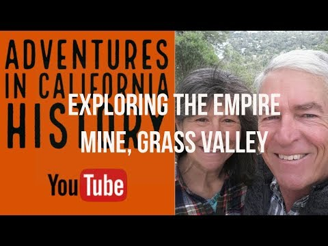 Exploring The Empire Gold Mine, Grass Valley