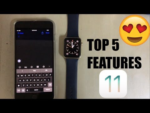Top 5 Features of iOS 11!