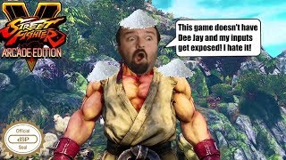 DSP tries it: Returning to Street Fighter 5! - Exposed inputs, salt, rage, confusion and more!