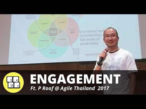 Agile Thailand 2017 - Engagement feat. P Roof