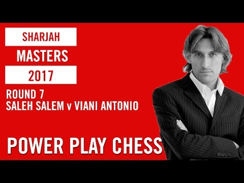 Sharjah Masters 2017 Round 7 Saleh Salem v Viani Antonio