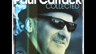 Watch Paul Carrack Dont Dream Its Over video