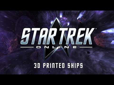 Star Trek Online Launches 3D Printed Ships