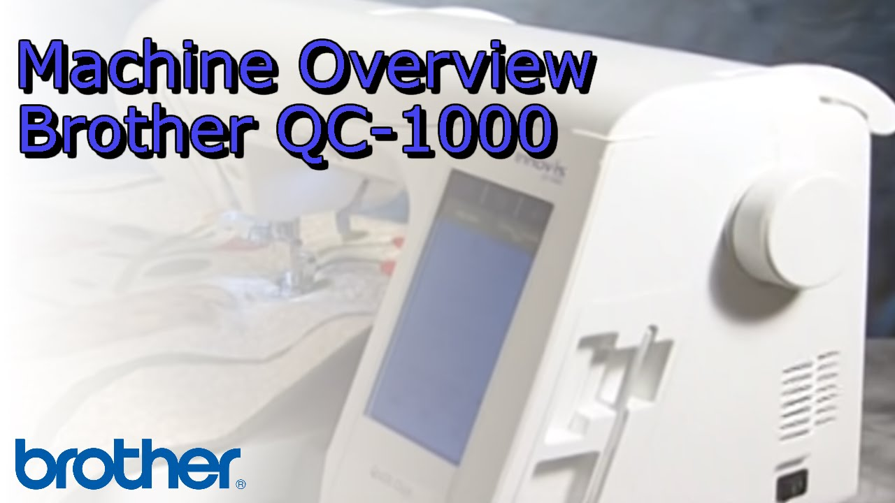 Brother Qc 1000 Sewing Amp Quilting Machine Overview Doovi