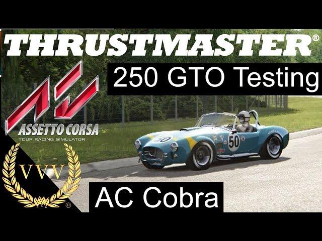 Thrustmaster 250 GTO Testing on Assetto Corsa AC Cobra