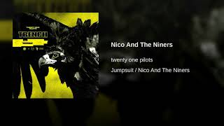 Nico and the niners - REVERSED (we are the banditos)