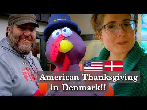 American Thanksgiving in Denmark!!  It's time to celebrate good food and friends, so why not?