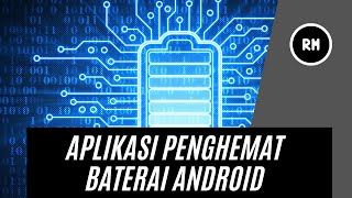 Best android battery saver app 2021