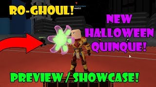 [UPDATE ] HALLOWEEN QUINQUE SHOWCASE / PREVIEW IN RO-GHOUL | Roblox
