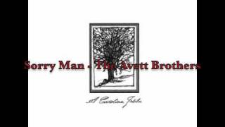 Sorry Man - The Avett Brothers