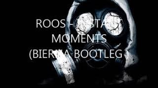 ROOS   INSTANT MOMENTS  BIERNA BOOTLEG