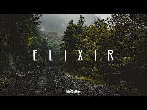 Elixir | A Chill Mix