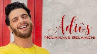 Nouamane Belaiachi - Adios (EXCLUSIVE Music Video) | (نعمان بلعياشي - اديوس (فيديو كليب حصري