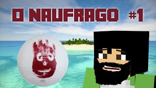 O Náufrago | Perdidos no oceano ! | #1 | Mapa Survival + Download