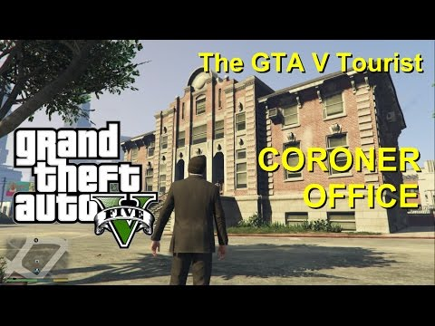 The GTA V Tourist: The Coroner Office (Los Santos County Coroner Office)