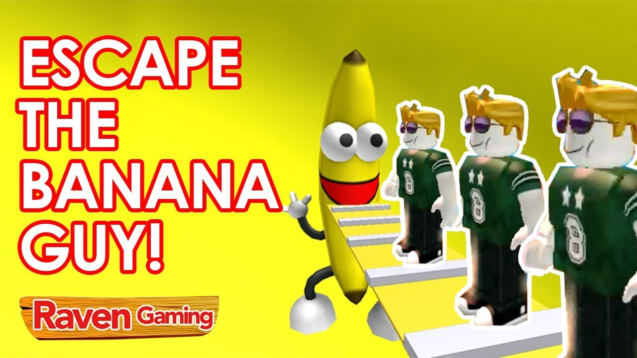 Escape Banana Guy Roblox Roblox Escape Banana Guy Youtube