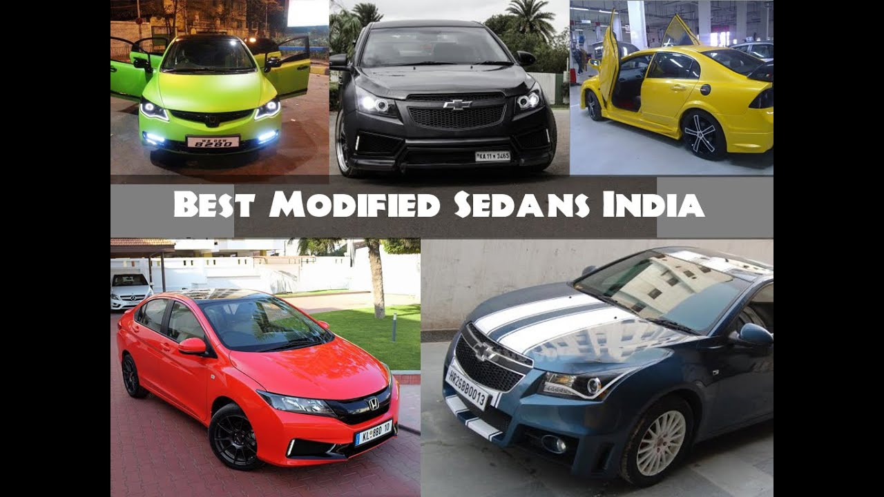 All Time Best Modified Sedan Cars In India Youtube