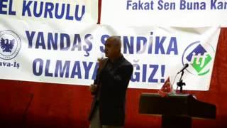 CHP İZMİR MİLLETVEKİLİ MUSA ÇAM,HAVA-İŞ SENDİKASI 15.OLAĞAN KURULU KONUŞMASI,21.10.2013