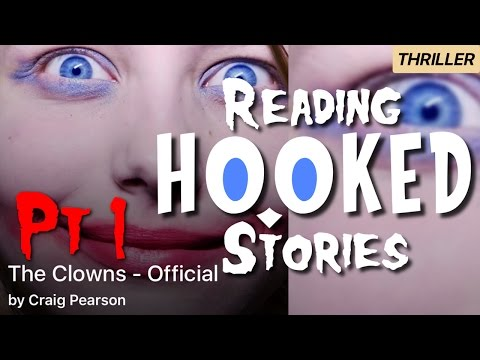 The Clowns | Part 1 of 3 | Reading HOOKED Stories