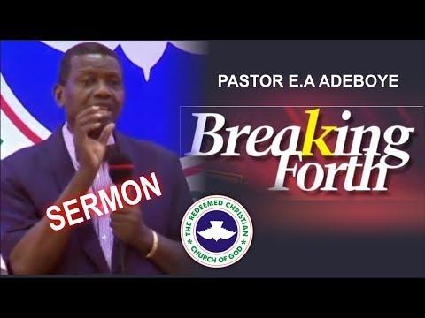 Pastor E.A Adeboye Sermon_ BREAKING FORTH