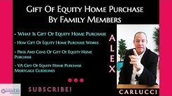 Gift Of Equity Home Purchase By Family Members