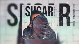 Tanir, Tyomcha feat Tavat  - Sugar