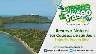 Reserva Natural Las Cabezas de San Juan, Fajardo, P.R.