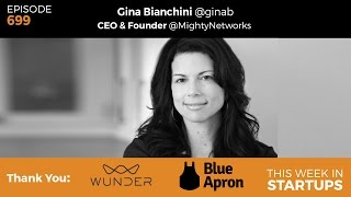 E699: Mighty Networks Gina Bianchini builds smarter social ntwrk for biz &lasting online communities