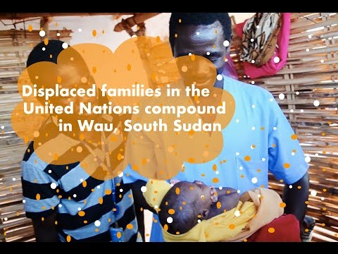 South Sudan Conflict - Civilians displaced in Wau