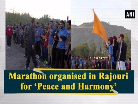 Marathon organised in Rajouri for 'Peace and Harmony' - Jammu & #Kashmir News