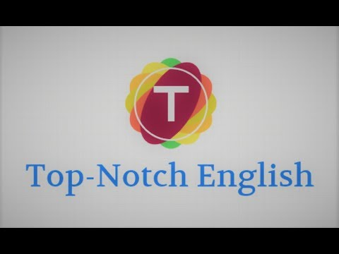 """Introduction of """"TOP-NOTCH ENGLISH"""""""